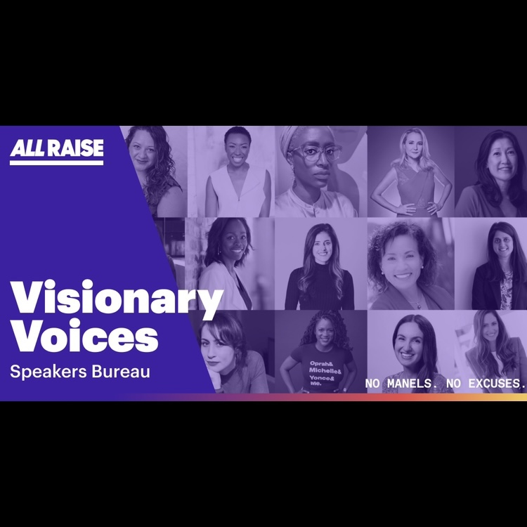 All Raise: Visionary Voices